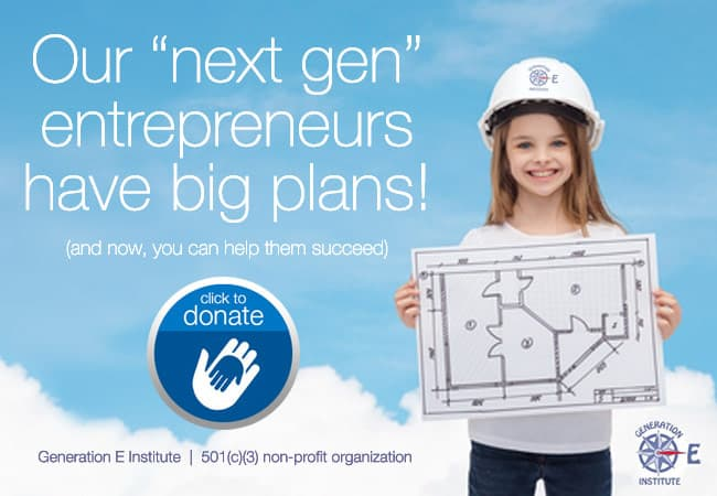 Next Generation Entrepreneurs need your support