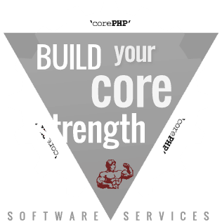 Build Your Core Strength with 'corePHP' Services