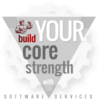 Build Your Core Strength with 'corePHP' Software Services